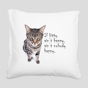 Aint Happy Square Canvas Pillow