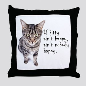 Aint Happy Throw Pillow