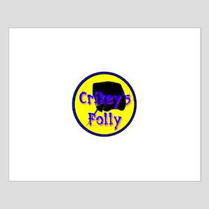 Crikey's Folly Small Poster