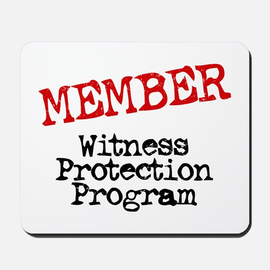Member Witness Protection Pro Mousepad