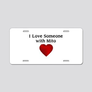 I Love Someone with Mito Aluminum License Plate