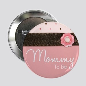 """2.25"""" Mommy To Be Baby Shower Button"""