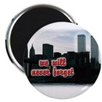 9/11 We Will Never Forget Magnet