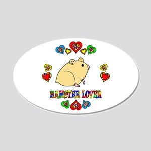Hamster Lover 20x12 Oval Wall Decal