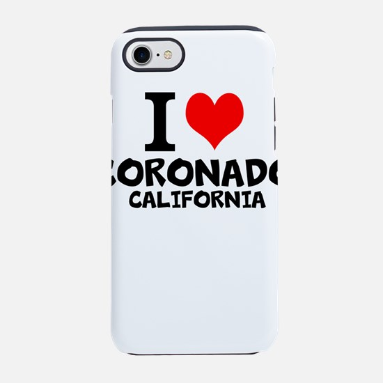 I Love Coronado, California iPhone 7 Tough Case