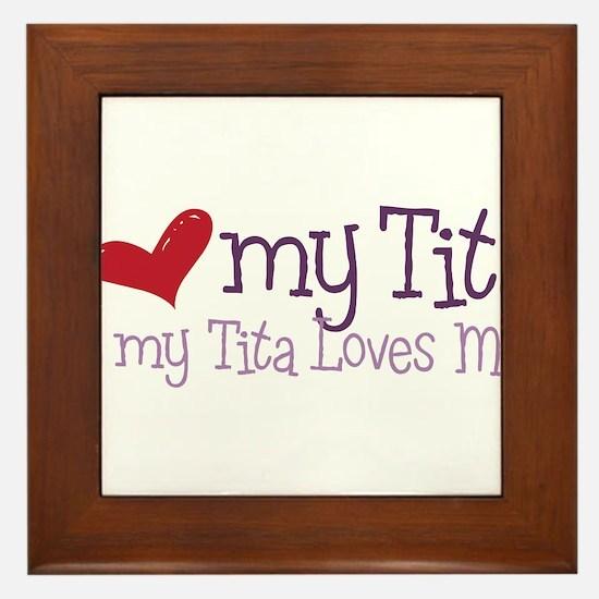 My Tita Loves Me Framed Tile