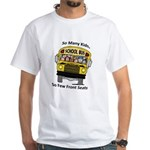 So Many Kids White T-Shirt