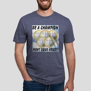 be_a_champion_fight_drug_ab Mens Tri-blend T-Shirt