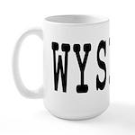 WYSIWYG Large Mug