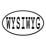 WYSIWYG Sticker (Oval)