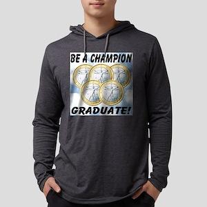 be_a_champion_graduate Mens Hooded Shirt