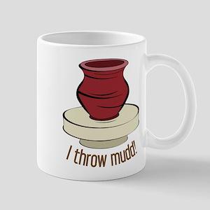 I Throw Mudd Mug