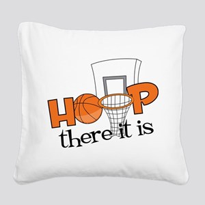 Hoop There It Is Square Canvas Pillow