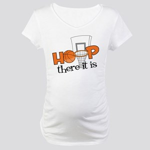 Hoop There It Is Maternity T-Shirt