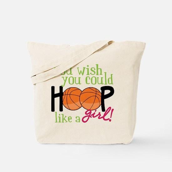 Hoop Like A Girl Tote Bag