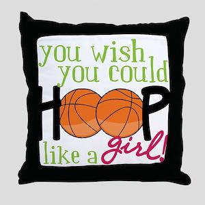 Hoop Like A Girl Throw Pillow