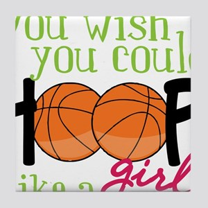 Hoop Like A Girl Tile Coaster