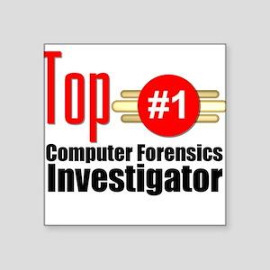 Top Computer Forensics Investigator Square Sticker