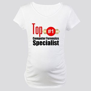 Top Computer Forensics Specialist Maternity T-Shir