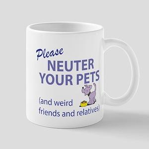 NEUTER YOUR PETS Mug