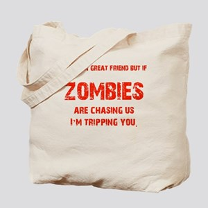 Zombies Chasing us! Tote Bag