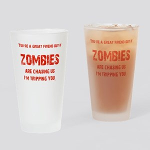 Zombies Chasing us! Drinking Glass