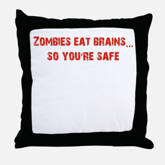 Zombies eat Brains! Throw Pillow