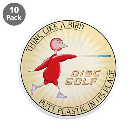 "Think Like A Bird #1 3.5"" Button (10 pack)"