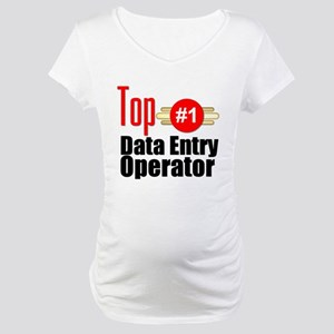 Top Data Entry Operator Maternity T-Shirt