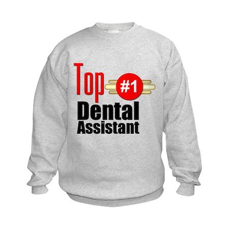 Top Dental Assistant Kids Sweatshirt