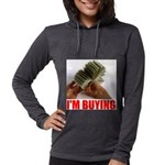 IM BUYING.jpg Womens Hooded Shirt