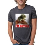 IM BUYING.jpg Mens Tri-blend T-Shirt