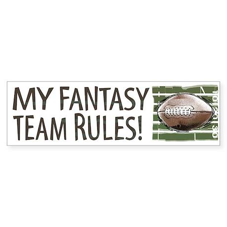 Fantasy Football Rules Bumper Sticker