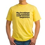 The Beatings Will Continue, Morale Yellow T-Shirt