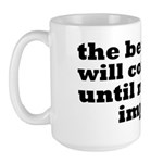 The Beatings Will Continue, Morale Large Mug