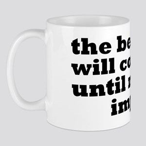 The Beatings Will Continue, Morale Mug
