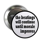 """The Beatings Will Continue, Morale 2.25"""" Butt"""