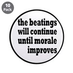 """The Beatings Will Continue, Morale 3.5"""" Butto"""