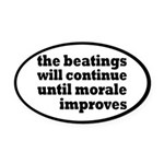 The Beatings Will Continue, Morale Oval Car Magnet