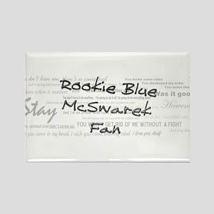 Rookie Blue McSwarek Fan Rectangle Magnet