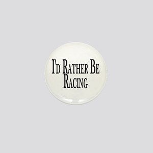 Rather Be Racing Mini Button