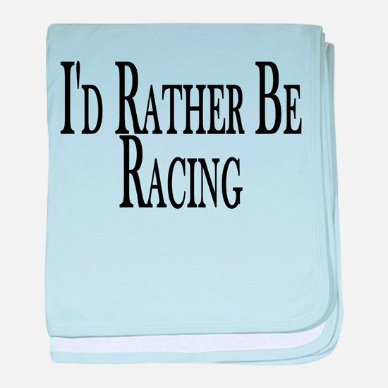 Rather Be Racing baby blanket