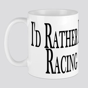Rather Be Racing Mug