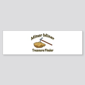 Miner Miner Treasure Finder Sticker (Bumper)