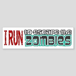 I Run to Escape the Zombies Sticker (Bumper)