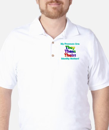 They Them Theirs Pronouns Golf Shirt
