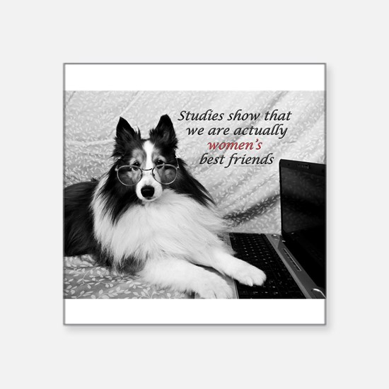 "Woman's Best Friend Square Sticker 3"" x 3"""