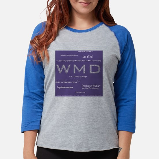 CleverBushSayingsTshirt.JPG Womens Baseball Tee