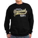 World's Greatest Poppy Sweatshirt (dark)