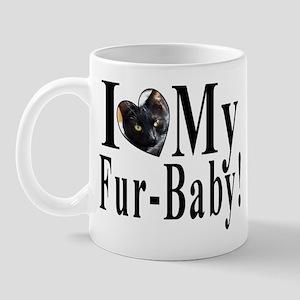 I (HEART) my Fur-Baby! Mug